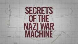Secrets of the Nazi War Machine